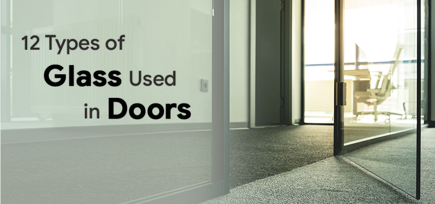 12 Types of Glass Used in Door