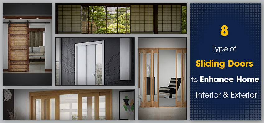8 Type of Sliding Doors to Enhance Home Interior & Exterior