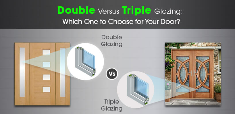 Double vs Triple Glazing Doors: Which One to Choose?