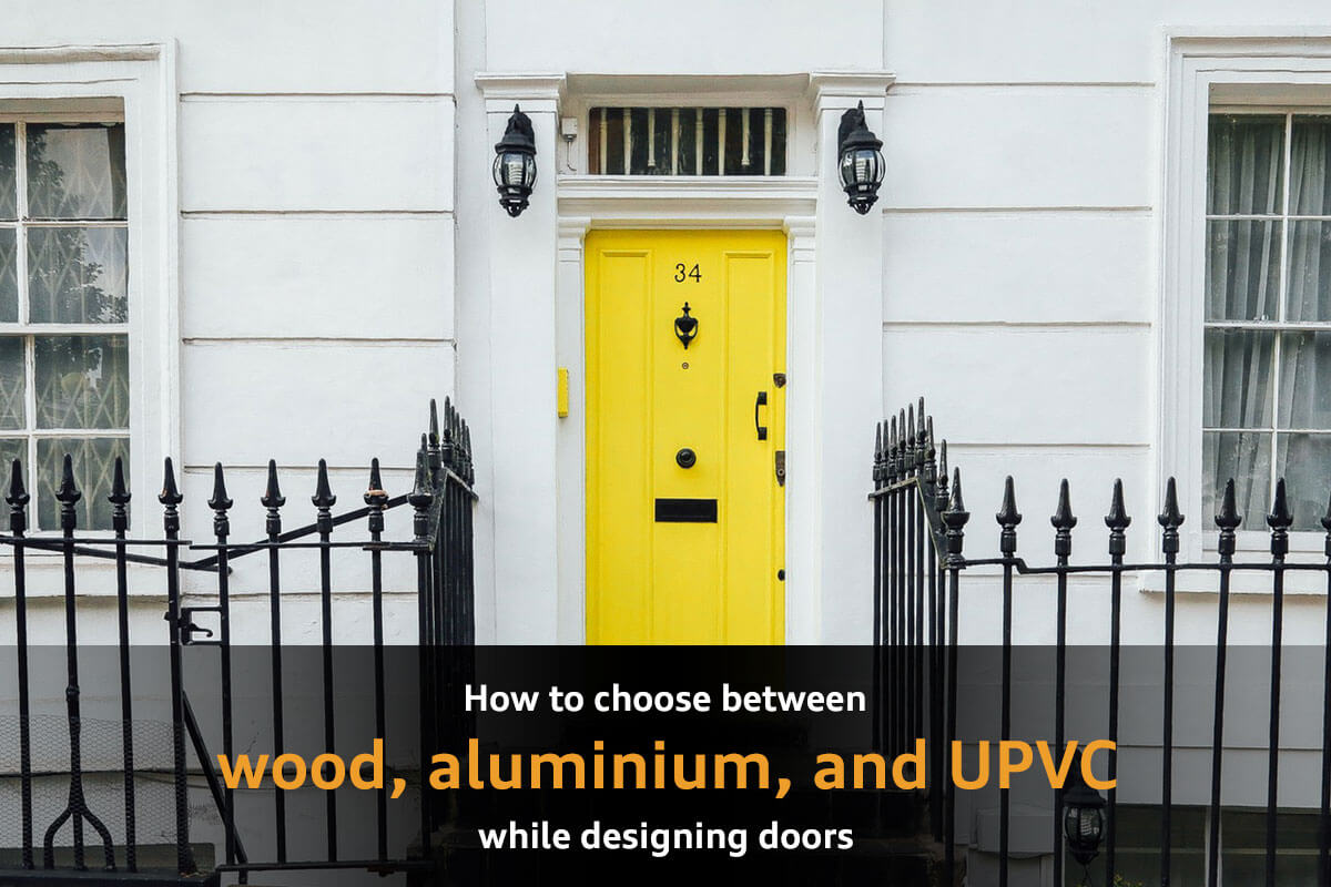 How to choose between Wood, Aluminium and uPVC doors?
