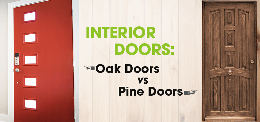 Interior Doors: Oak Doors vs. Pine Doors